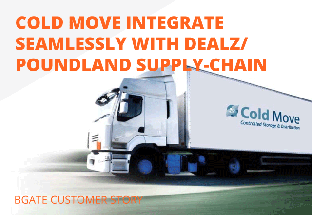 Cold Move Integrate Seamlessly With DEALZ/ Poundland Supply-chain