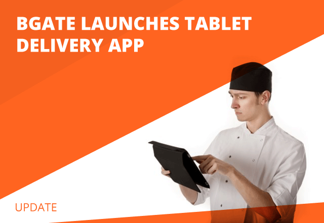 Bgate Launches Tablet Delivery App